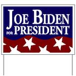 Joe Biden 2008 Presidential Yard Sign