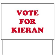 VOTE FOR KIERAN   Yard Sign