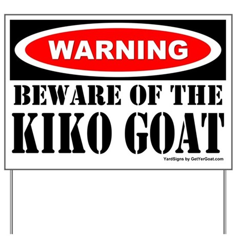 Beware Kiko Goat Yard Sign