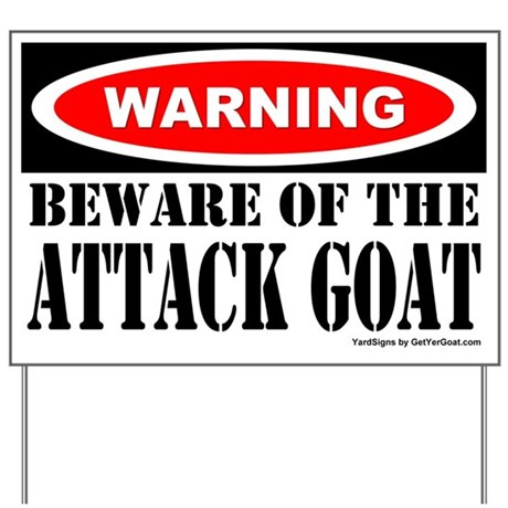 Beware Attack Goat Yard Sign