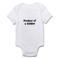 Product of a Soldier Infant Bodysuit