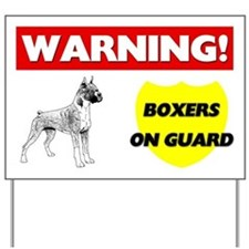 Warning Boxers On Guard Yard Sign