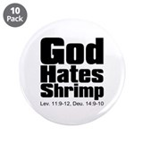 "God Hates Shrimp 3.5"" Button (10 pack)"