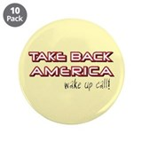 "Take Back America 3.5"" Button (10 pack)"
