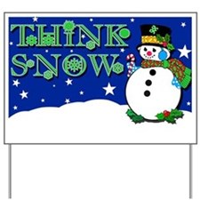 Thnk Snow Holiday Decorating Lawn Yard Sign