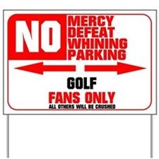 No Parking Golf Yard Sign