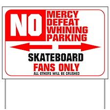No Parking Skateboard Yard Sign