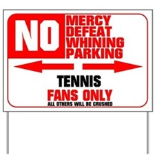 No Parking Tennis Yard Sign