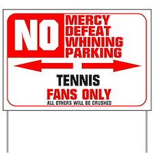 No Parking Tennis Yard Sign