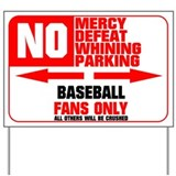 No Parking Baseball Yard Sign