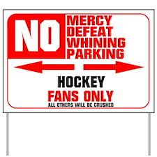 No Parking Hockey Yard Sign