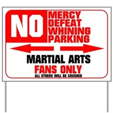 No Parking Martial Arts Yard Sign