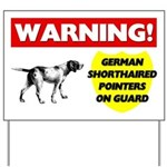 German Shorthaired Pointers Yard Sign