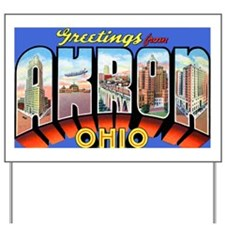 Akron Ohio Greetings Yard Sign