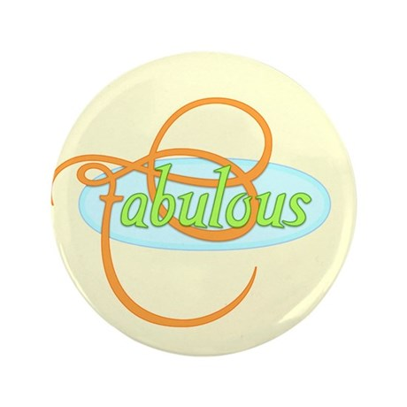 "Fabulous 3.5"" Button"