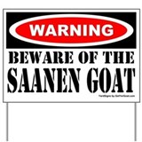 Beware Saanen Goat Yard Sign