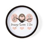 Peace Love I Do Bride Wall Clock