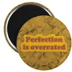 Perfection Magnet