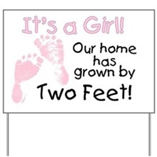 Our home has grown (girl) Yard Sign
