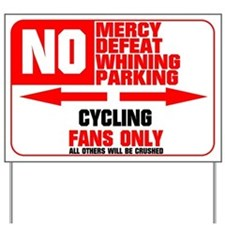 No Parking Cycling Yard Sign