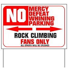 No Parking Rock Climber Yard Sign