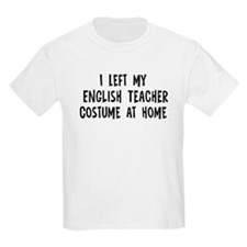 Left my English Teacher T-Shirt