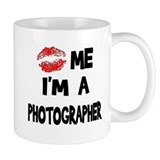 Kiss Me I'm A Photographer. Mug