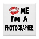 Kiss Me I'm A Photographer. Tile Coaster