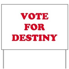 Destiny yard signs custom yard lawn signs cafepress for The apartment design your destiny episode 1