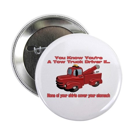 Tow Truck Tshirts and Gifts 2.25&quot; Button