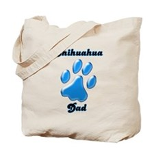 Chihuahua Dad3 Tote Bag