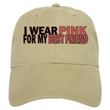 I Wear Pink For My Best Friend 5 Baseball Cap