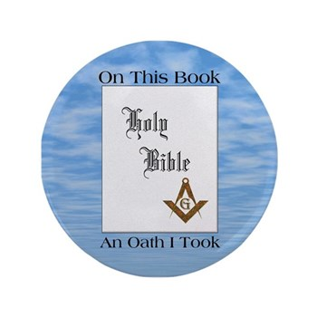 "Masonic Treasures. The oath 3.5"" Button (100 pack)"