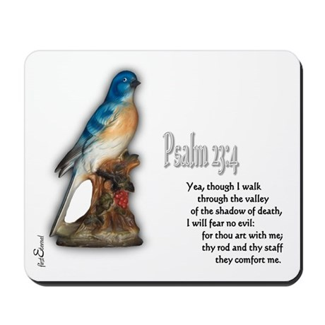 Psalm 23:4 Mousepad