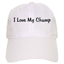 I Love My Chump Baseball Cap