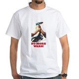 No More Wars! Shirt