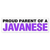 Proud Parent of a Javanese Bumper Sticker