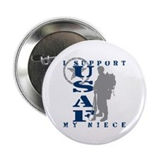I Support My Niece 2 - USAF Button
