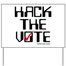 Hack the Vote Yard Sign