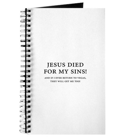 Jesus died for my sins! Journal