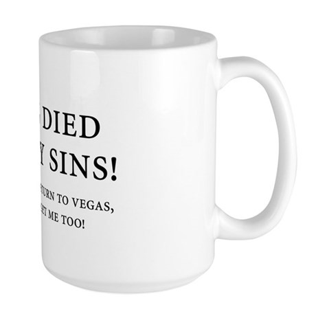 Jesus died for my sins! Large Mug
