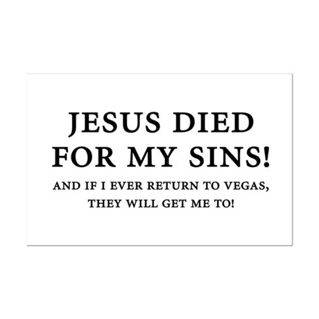 Jesus died for my sins! Mini Poster Print