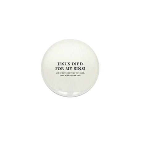 Jesus died for my sins! Mini Button (100 pack)