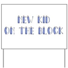 new kid Yard Sign