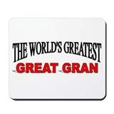 &quot;The World's Greatest Great Gran&quot; Mousepad
