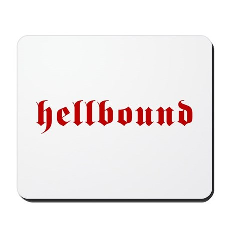 Hellbound Mousepad
