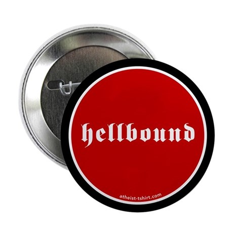 Hellbound 2.25&quot; Button (100 pack)