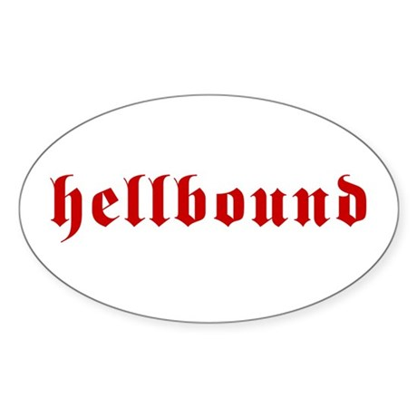 Hellbound Oval Sticker