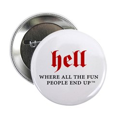 "Hell - For fun people 2.25"" Button (100 pack)"