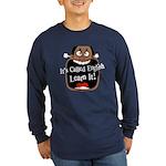 It's Called English [Dark] Long Sleeve Dark T-Shir